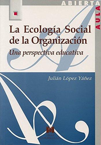 9788471337542: ECOLOGIA SOCIAL DE LA ORGANIZACION, LA