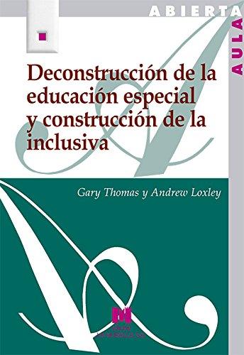 Deconstrucción de la educación especial y construcción: Andrew Loxley, Gary