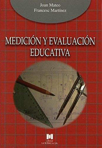 9788471337757: Medición y evaluación educativa (Manuales de metodología de investigación educativa)