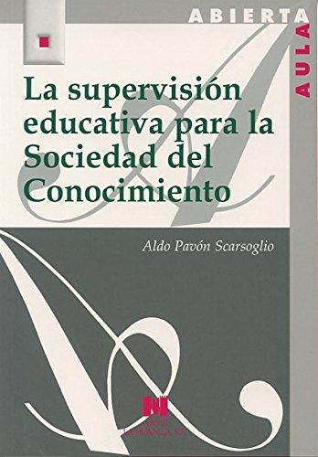 9788471337894: La supervisión educativa para la sociedad del conocimiento: Actualización y formación (AULA ABIERTA)