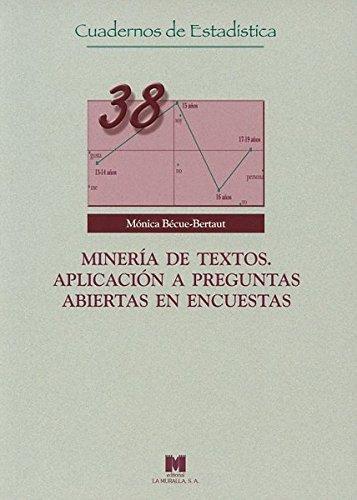 9788471337931: Minería de textos. Aplicación a preguntas abiertas en encuestas (Cuadernos de Estadística)