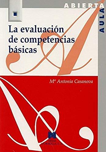 La evaluación de competencias básicas (Paperback): María Antonia Casanova