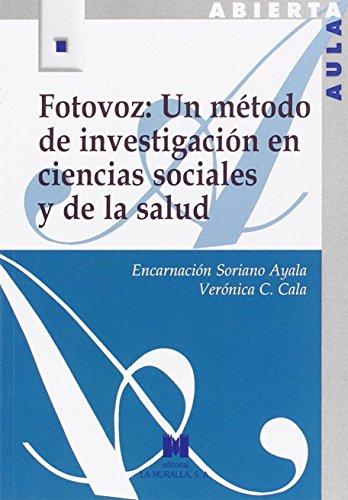 FOTOVOZ: UN METODO DE INVESTIGACION EN CIENCIAS: SORIANO AYALA, ENCARNACION