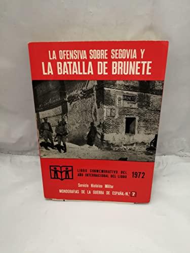 9788471400086: La ofensiva sobre Segovia y la batalla de Brunete