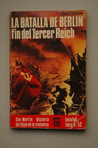 9788471401021: Batalla de Berlin, la. Fin del Tercer Reich