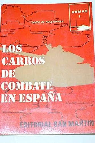 9788471401618: Los carros de combate en España (Historia del siglo de la violencia : Armas) (Spanish Edition)