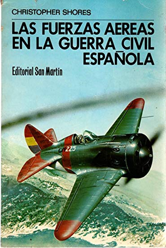 9788471401793: Las fuerzas aereas en la Guerra civil española