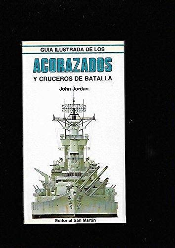 9788471402424: Guia ilustrada de acorazados y cruceros de batalla