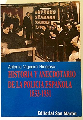9788471402721: Historia y anecdotario de la Policía española (Spanish Edition)