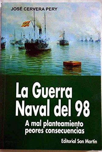 La Guerra Naval del 98: A mal: Pery, Jose Cervera