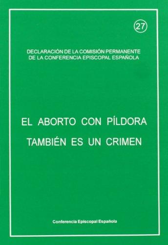 9788471413895: El aborto con pildora tambien es un crimen