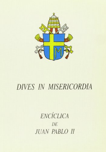 DIVES IN MISERICORDIA. (EDICE): Iglesia Católica. Papa