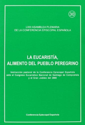 9788471414168: Eucaristia, alimento del pueblo peregrino