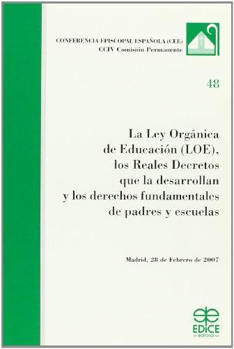 9788471416193: La ley organica de educacion (loe)