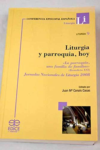 Liturgia y parroquia hoy: Canals Casas