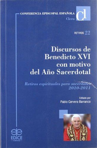9788471417213: DISCURSOS DE BENEDICTO XVI CON MOTIVO DEL A¥O SACERDOTAL