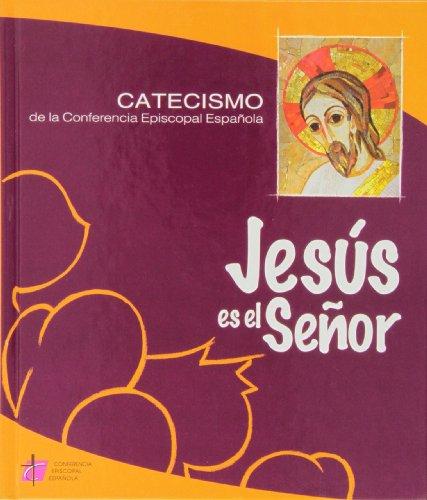 9788471417473: Jesus Es El Señor - Catecismo De La Conferencia Episcopal Española