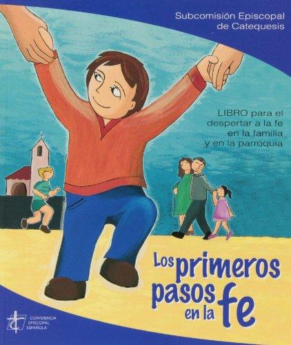 9788471417541: Los Primeros Pasos En La Fe - 3ª Edición