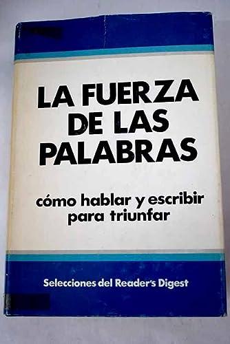 9788471421807: La Fuerza de las palabras: Cómo hablar y escribir para triunfar (Spanish Edition)