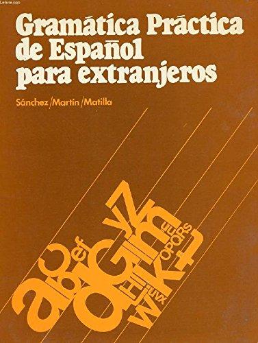 9788471431578: Gramatica Practica De Espanol Para Extranjeros: Grammar Book (English, Spanish and Spanish Edition)