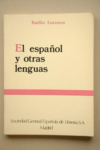 9788471432094: El espanol y otras lenguas (Spanish Edition)