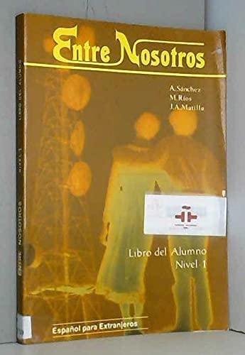 Entre nosotros 3. Libro del alumno: SANCHEZ, AQUILINO