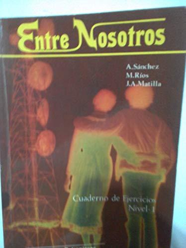9788471432391: Entre Nosotros - Level 2: Cuaderno De Ejercicios 2 (Spanish Edition)
