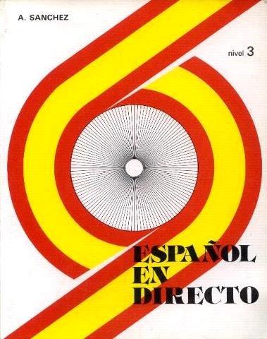 9788471432407: Espanol En Directo - Level 3 (Spanish Edition)