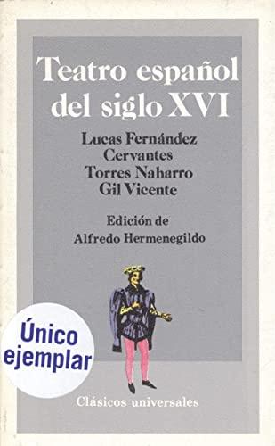 9788471432476: Teatro español del siglo XVI (Clásicos hispánicos) (Spanish Edition)