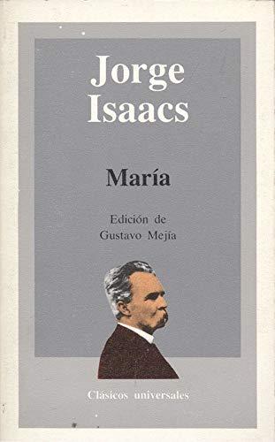 Maria (Clasicos universales) (Spanish Edition): Isaacs, Jorge
