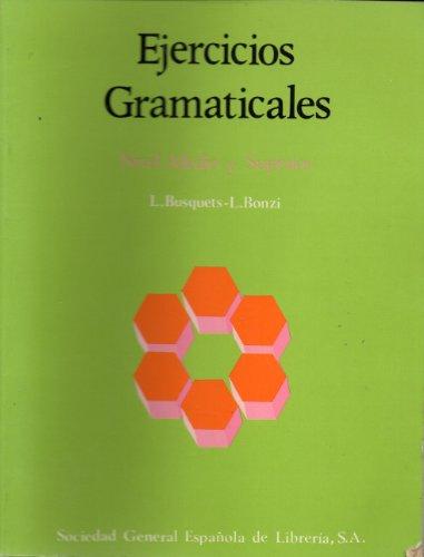 Ejercicios Gramaticales (Spanish Edition): Busquets, L, Bonzi,