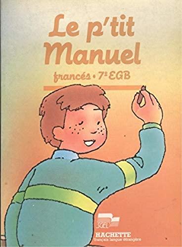 P'Tit Manuel, (le). Frances, 7 EGB.: Makowski, Francois