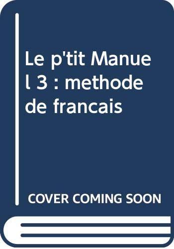 P'Tit Manuel, (le). Frances, 8 EGB.: Makowski, Francois