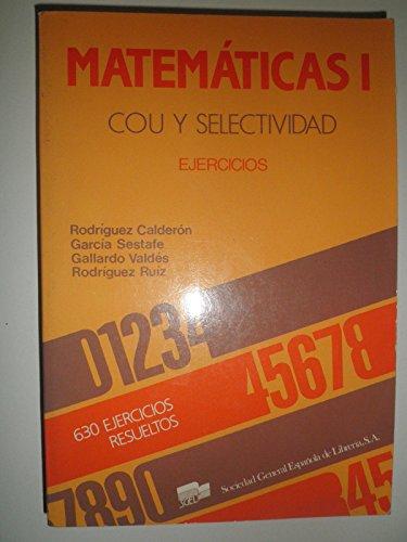 9788471433848: Matematicas I : cou y selectividad. ejercicios