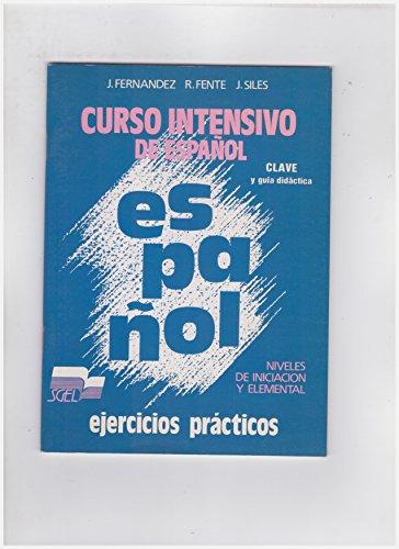 9788471434142: Curso Intensivo Español Iniciacion Claves: Clave - Iniciacion Y Elemental