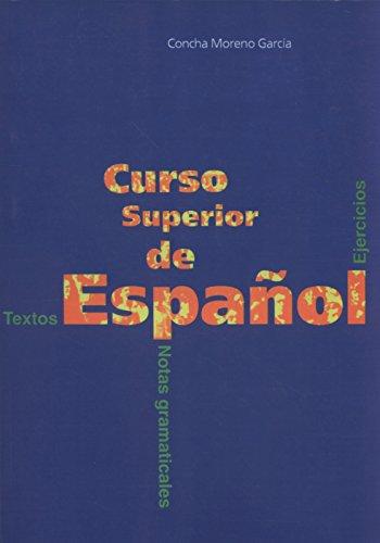 9788471434593: Curso superior de español