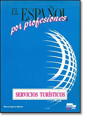 9788471434814: El español por profesiones. Servicios turísticos. Per gli Ist. tecnici e professionali: Servicios Turisticos