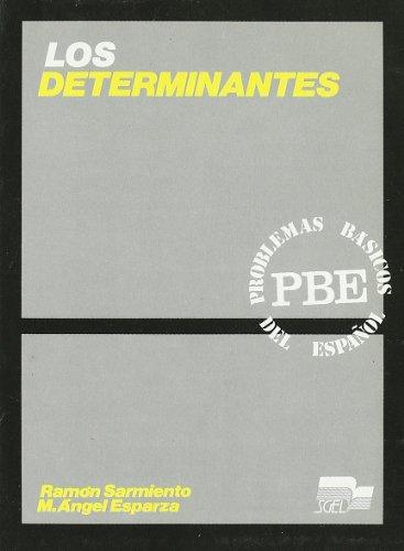 Los determinantes: SARMIENTO, Ramón/ESPARZA, M.Angel