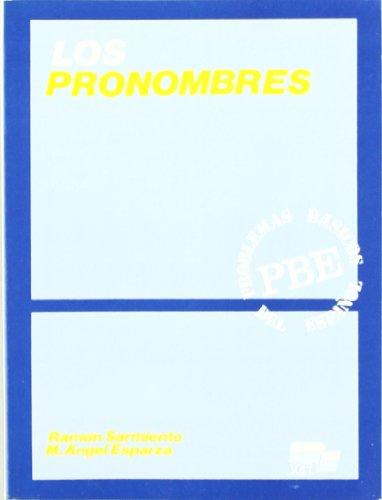 Problemas Basicos Del Espanol (PBE) - Pronouns: Sarmiento, Ramon