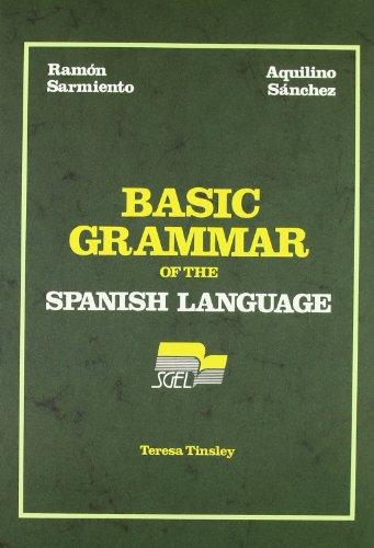 Basic Grammar Spanish Language (Spanish Edition): Ramon Sarmiento