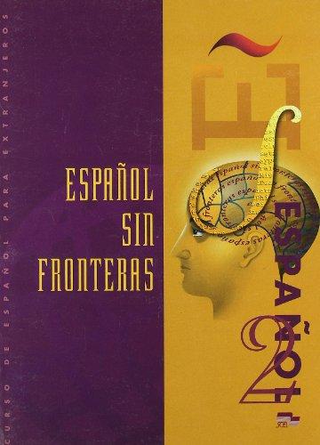 Espanol sin Fronteras 2 Student Book (Spanish: Lobato, Jesus Sanchez,