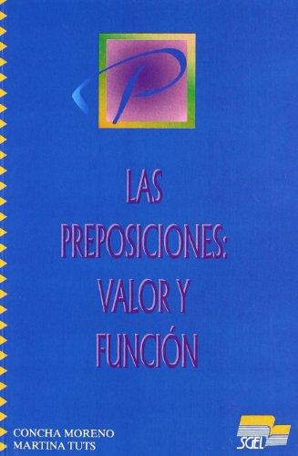 Preposiciones Valor Funcion (Spanish Edition): SGEL Grupo
