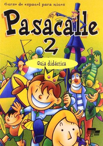 Pasacalle 2. Guía didáctica.: PISONERO, Isidoro