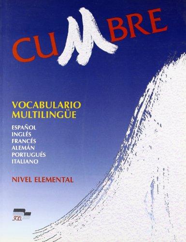 Cumbre. Elemental. Vocabulario multilingüe: espanol, inglés, francés, alem&...