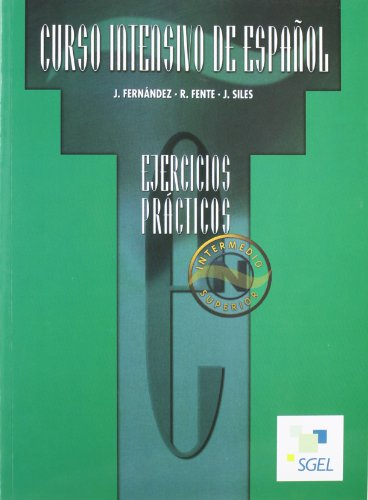 9788471437594: Curso Intensivo Intermedio Superior Exercises Book (Spanish Edition)