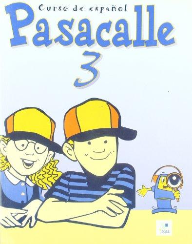 Pasacalle 3 : Metodo de espanol para ninos, Libro del alumno, 112 pp: PISONERO DEL AMO, ISIDORO