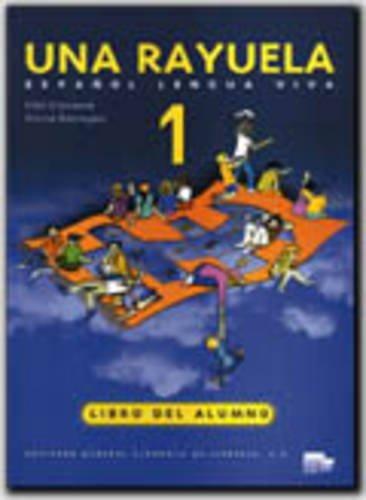 Una rayuela 1 (alumno): Libro Del Alumno: Pilar Candela; Gloria