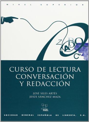 9788471438096: Curso De Lectura Conversacion and Redaccion: Advanced Level