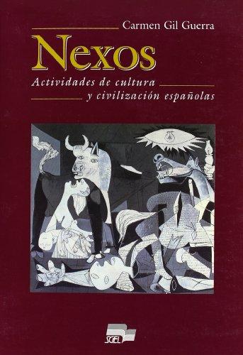 9788471438201: Nexos actividades de cultura y civilización: Actividades De Cultura Y Civilizacion Espanolas