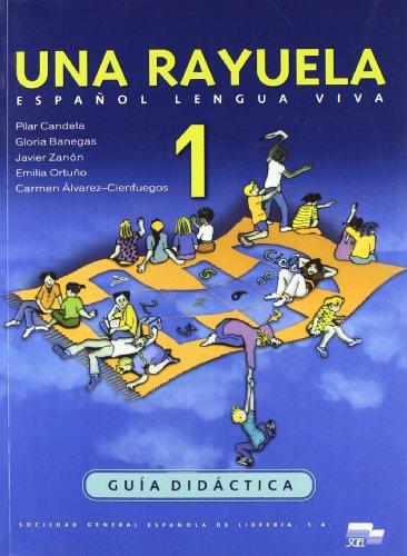 Una Rayuela 1 profesor: Pilar Candela; Gloria